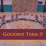 Goodbye Term 2